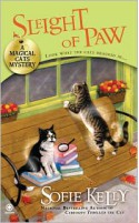 Sleight of Paw: A Magical Cats Mystery - Sofie Kelly