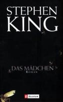 Das Mädchen - Stephen King, Wulf Bergner
