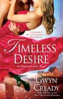 Timeless Desire - Gwyn Cready