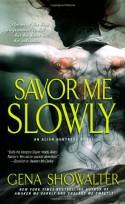 Savor Me Slowly - Gena Showalter