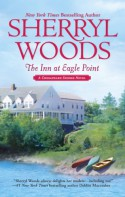 The Inn At Eagle Point (Chesapeake Shores) - Sherryl Woods