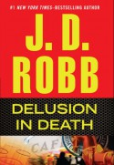 Delusion in Death - J.D. Robb