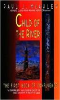 Child of the River - Paul J. McAuley