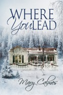 Where You Lead - Mary Calmes