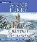 A Christmas Beginning - Anne Perry, Terrence Hardiman
