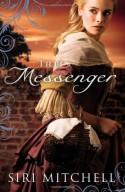 The Messenger - Siri Mitchell