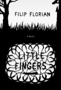 Little Fingers - Filip Florian, Alistair Ian Blyth