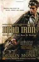 Dead Iron (The Age of Steam, #1) - Devon Monk