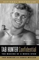 Tab Hunter Confidential: The Making of a Movie Star - Tab Hunter