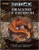 Dragons of Eberron - Amber Scott, M. Alexander Jurkat, Nicolas Logue, Scott Fitzgerald Gray, Keith Baker
