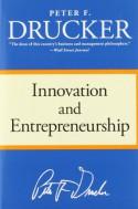 Innovation and Entrepreneurship - Peter F. Drucker