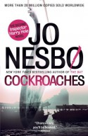 The Cockroaches: The Second Inspector Harry Hole Novel (Vintage Crime/Black Lizard Original) - Jo Nesbø