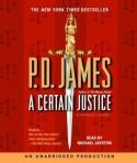 A Certain Justice (Adam Dalgliesh, #10) - P.D. James, Michael Jayston