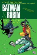 Batman and Robin, Vol. 3: Batman and Robin Must Die! - Grant Morrison, Frazer Irving, David Finch