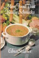 More Food That Really Schmecks - Edna Staebler