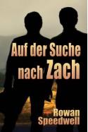 Auf der Suche nach Zach (German Edition) - Rowan Speedwell, Wiebke Brueckner