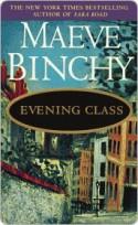 Evening Class - Maeve Binchy