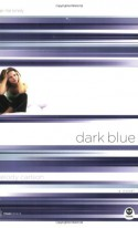 Dark Blue: Color Me Lonely - Melody Carlson