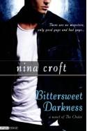 Bittersweet Darkness - Nina Croft