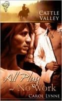 All Play and No Work - Carol Lynne