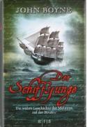 Der Schiffsjunge. Die wahre Geschichte der Meuterei auf der Bounty - John Boyne, Andreas Heckmann