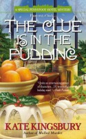 The Clue is in the Pudding (A Special Pennyfoot Hotel Myst) - Kate Kingsbury