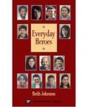 Everyday Heroes (Townsend Library) - Beth Johnson, John Langan, Carole Mohr, Judith Nadell, Janet Goldstein, Larry Didona