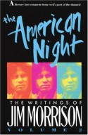 The American Night: The Lost Writings, Vol. 2 - Jim Morrison