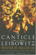 A Canticle for Leibowitz - Walter M. Miller Jr.