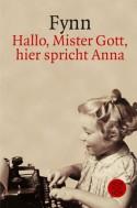 Hallo Mister Gott, hier spricht Anna (Taschenbuch) - Fynn
