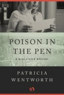 Poison in the Pen (The Miss Silver Mysteries) - Patricia Wentworth