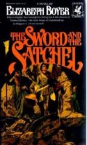 The Sword and the Satchel - Elizabeth Boyer