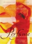 Perfume: The Story of a Murderer - Patrick Suskind, John E. Woods