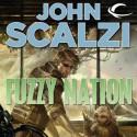 Fuzzy Nation - Wil Wheaton, John Scalzi
