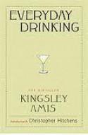 Everyday Drinking - Kingsley Amis