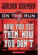 Now You See Them, Now You Don't - Gordon Korman