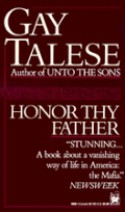 Honor Thy Father - Gay Talese