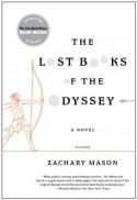 The Lost Books of the Odyssey: A Novel - Zachary Mason