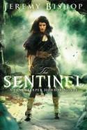 The Sentinel (A Jane Harper Horror Novel) - Jeremy Bishop
