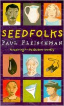 Seedfolks - Paul Fleischman, Judy Pedersen
