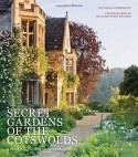 Secret Gardens of the Cotswolds - Victoria Summerley, Hugo Rittson Thomas