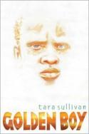 Golden Boy - Tara Sullivan