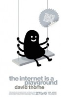 The Internet is a Playground - David Thorne