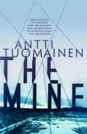 The Mine - David Hackston (Translator), Antti Tuomainen
