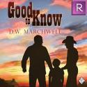 Good to Know - D.W. Marchwell, Sean Crisden
