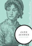Jane Austen (Christian Encounters Series) - Peter Leithart
