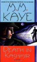 Death in Kashmir: A Mystery - M.M. Kaye