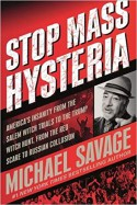 Stop Mass Hysteria - Michael Savage