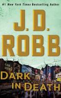 Dark in Death - J.D. Robb, Susan Ericksen