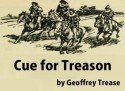 Cue for Treason (Annotated) - Geoffrey Trease